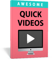 QUICK VIDEOS