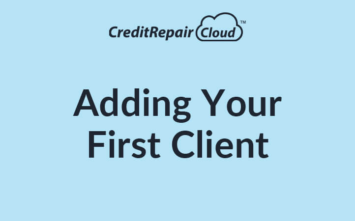 Adding Your First Client