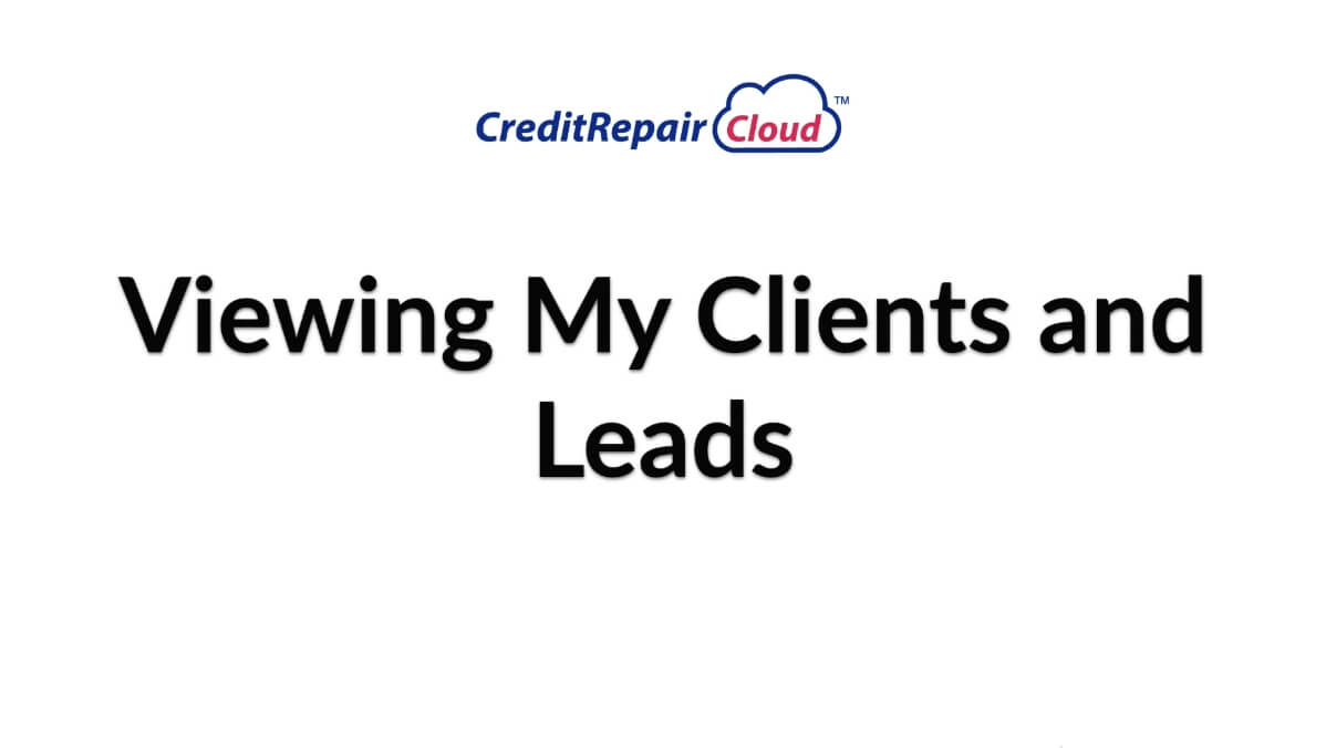 viewing my clients and leads