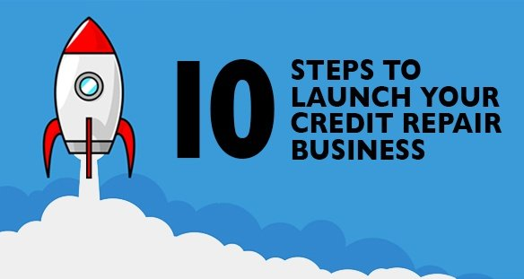 10_steps_launch_your_credit_repair_business