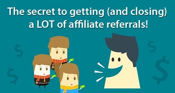 Secret for getting affiliates