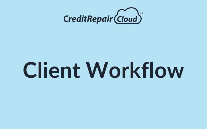 Client Workflows