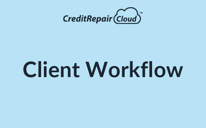 Client Workflow